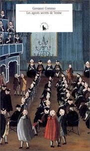 Giovanni Comisso - Les Agents secrets de Venise - 1705-1797.