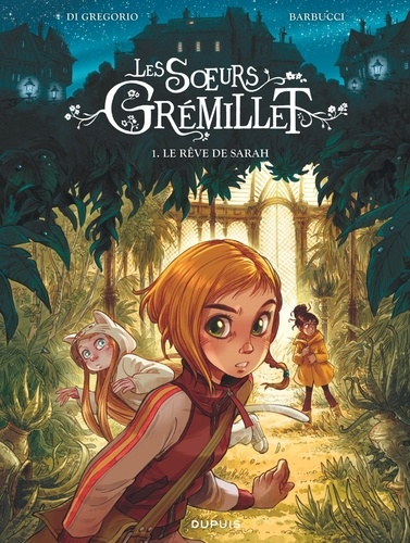 Les sœurs Grémillet (t.1) : Le rêve de Sarah