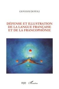 Giovanni Dotoli - Défense et illustration de la langue française et de la francophonie.