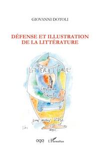 Giovanni Dotoli - Défense et illustration de la littérature.