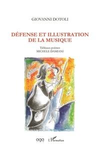 Giovanni Dotoli - Défense et illustration de la musique.