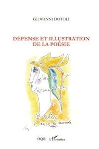 Giovanni Dotoli - Défense et illustration de la poésie.
