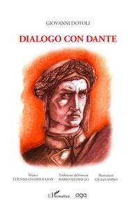 Giovanni Dotoli - Dialogo con Dante.