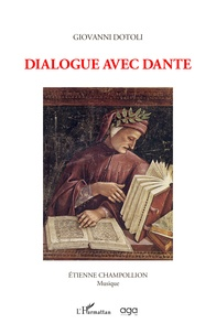 Giovanni Dotoli - Dialogue avec Dante.