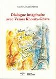 Giovanni Dotoli - Dialogue imaginaire avec Vénus Khoury-Ghata.