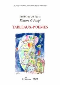 Giovanni Dotoli et Michele Damiani - Fenêtres de Paris - Tableaux-Poèmes.
