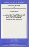 Giovanni Dotoli - La poésie québecoise contemporaine - Anthologie des Poètes nés après 1940.