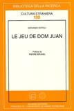 Giovanni Dotoli - Le jeu de Dom Juan.