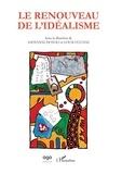 Giovanni Dotoli et Louis Ucciani - Le renouveau de l'idéalisme.