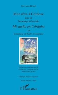 Giovanni Dotoli - Mon rêve à Cordoue avec un hommage à Grenade.