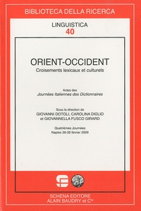 Giovanni Dotoli et Carolina Diglio - Orient-Occident - Croisements lexicaux et culturels.