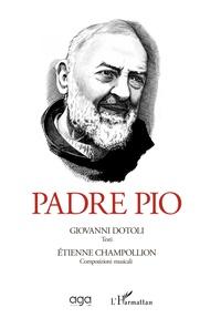 Giovanni Dotoli et Étienne Champollion - Padre Pio.