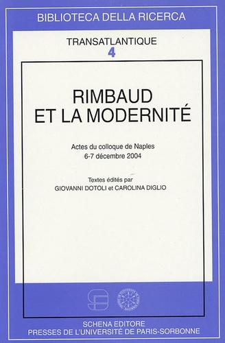 Giovanni Dotoli et Carolina Diglio - Rimbaud et la modernité.