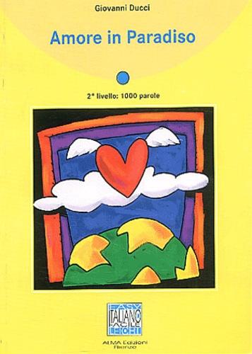 Giovanni Ducci - Amore in paradiso.
