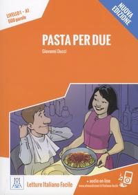 Giovanni Ducci - Pasta per due - Livello 1, A1, 500 parole.