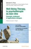 Giovanni Fava - Well-Being Therapy, la psychothérapie du bien-être - Concepts, traitements, applications cliniques.