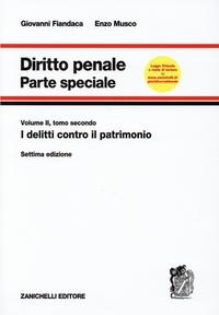 Giovanni Fiandaca et Enzo Musco - Diritto penale - Parte speciale, Volume 2, tomo 2, I delitti contro il patrimonio.