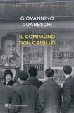 Giovanni Guareschi - Il compagno don Camillo.