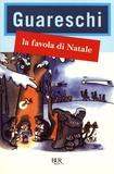 Giovanni Guareschi - La favola di Natale.