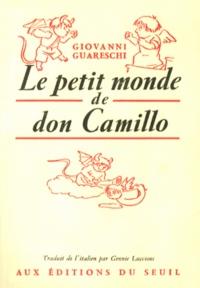 Giovanni Guareschi - Le petit monde de don Camillo.