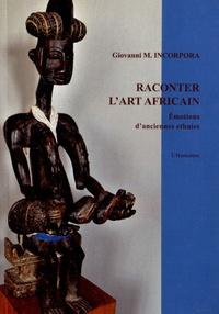 Lesmouchescestlouche.fr Raconter l'art africain - Emotions d'anciennes ethnies Image