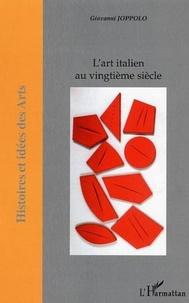 Giovanni Joppolo - L'art italien au vingtième siècle.