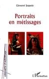 Giovanni Joppolo - Portraits en métissages.
