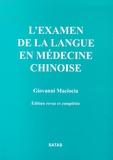Giovanni Maciocia - L'examen de la langue en médecine chinoise.