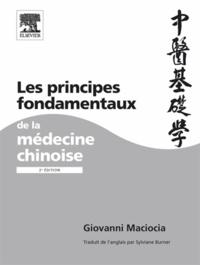 Giovanni Maciocia - Les principes fondamentaux de la médecine chinoise.