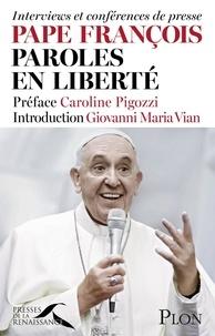 Giovanni Maria Vian - Pape François, paroles en liberté - Interviews et conférences de presse.