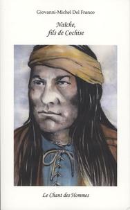 Giovanni-Michel Del Franco - Naïche, fils de Cochise.
