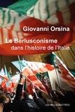 Giovanni Orsina - Le berlusconisme dans l'histoire de l'Italie.