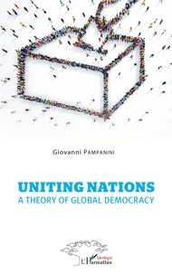 Livre à télécharger au format pdf Uniting Nations  - A theory of global democracy (Litterature Francaise) par Giovanni Pampanini