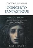 Giovanni Papini - Concerto fantastique - Toutes les nouvelles.