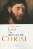 Giovanni Papini - Histoire du Christ.