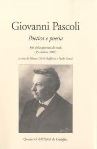 Giovanni Pascoli - Poetica e poesia.