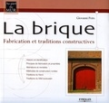 Giovanni Peirs - La brique - Fabrication et traditions constructives.