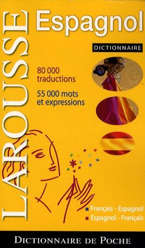 Dictionnaire de poche Larousse Espagnol de Giovanni Picci