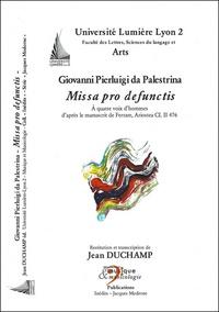 Giovanni Pierluigi Da Palestrina - Missa pro defunctis - D'après le manuscrit de Ferrare, Ariostea CL II 476.