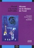 Giovanni Raboni - Alceste ou le théâtre de l'exil.
