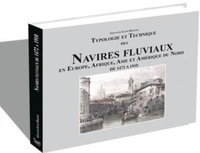 Typologie et Technique des Navires fluviaux en Europe, Afrique, Asie et Amérique du Nord de 1472 à 1910.pdf