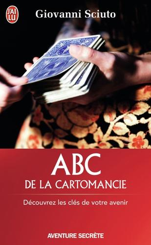 Giovanni Sciuto - ABC de la cartomancie - Découvrez les clés de votre avenir.