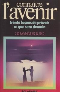 Giovanni Sciuto - Connaître l'avenir.