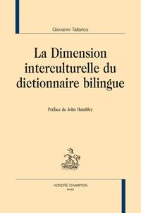 Giovanni Tallarico - La dimension interculturelle du dictionnaire bilingue.
