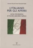 Giovanni Tata - L'italiano per gli affari - Corso introduttivo al mondo aziendale italiano.