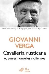 Giovanni Verga - Cavalleria rusticana et autres nouvelles siciliennes.