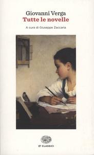 Giovanni Verga - Giovanni Verga - Tutte le novelle.