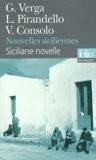Giovanni Verga et Luigi Pirandello - Nouvelles siciliennes.
