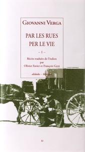 Giovanni Verga - Par les rues - Volume 1.