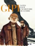 Gipi - Notes pour une histoire de guerre.